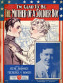 I'm glad to be the mother of a soldier boy